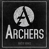 Play & Download Bag of Bones by Archers | Napster