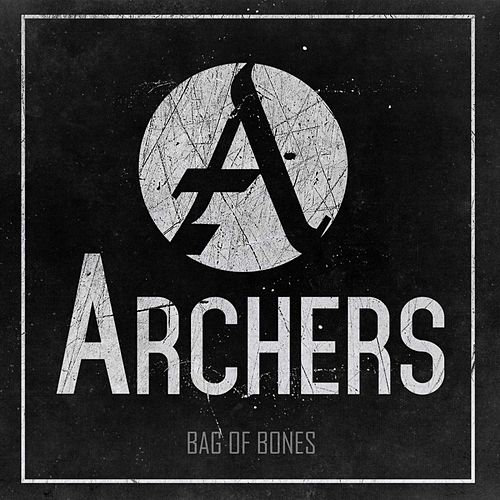 Bag of Bones by Archers