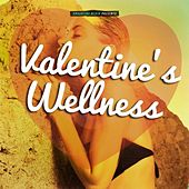Play & Download Valentine's Wellness by Various Artists | Napster