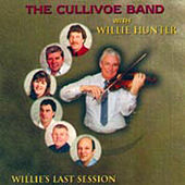 Play & Download Willie's Last Session by The Cullivoe Band | Napster