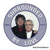Surrounded By Love by Rick Roberts (1)