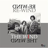 Play & Download Re-Wind by Wind (Classic Rock) | Napster