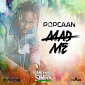 Mad Me - Single by Popcaan