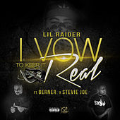 Play & Download I Vow To Keep It Real by Lil Raider | Napster