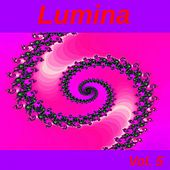 Play & Download Lumina, Vol. 5 by Various Artists | Napster