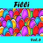 Play & Download Filli, Vol. 6 by Various Artists | Napster