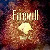 Living Ends by Farewell