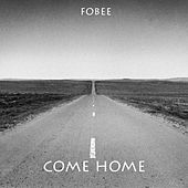 Play & Download Come Home by FOBEE | Napster