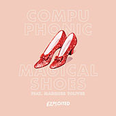 Play & Download Magical Shoes (feat. Marques Toliver) by Compuphonic | Napster