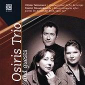 Messiaen: Quatuor Pour La Fin Du Temps / Shostakovich: Seven Romances After Poems by Alexander Blok by Osiris Trio