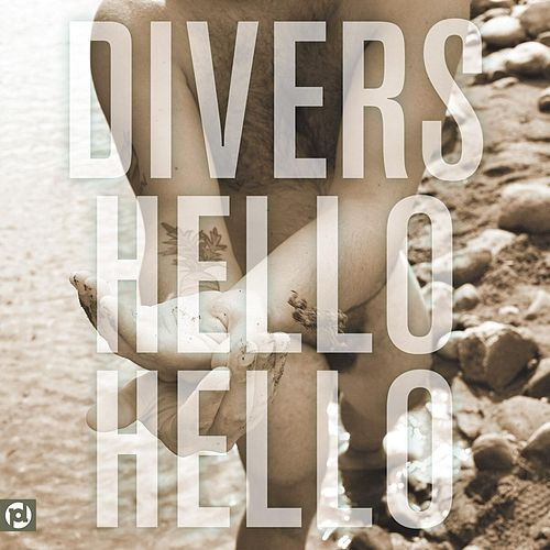 Play & Download Hello Hello by Divers | Napster