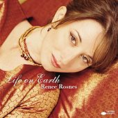 Play & Download Life on Earth by Renee Rosnes | Napster