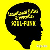 Sensational Sixties & Seventies Soul-Funk by Various Artists