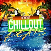 Play & Download Holiday Chillout Beats by Various Artists | Napster