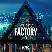 Play & Download Lounge Factory Vol. 1 by Various Artists | Napster