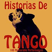 Historias de Tango by Various Artists