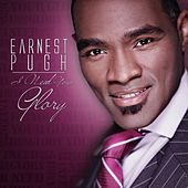 Play & Download I Need Your Glory by Earnest Pugh | Napster