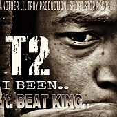 Play & Download I Been by T2 | Napster
