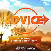 Play & Download Advice Riddim by Various Artists | Napster