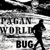 Play & Download Pagan World by Bug | Napster
