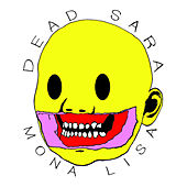 Play & Download Mona Lisa by Dead Sara | Napster