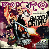 Play & Download Smooth Crimy by Necro | Napster