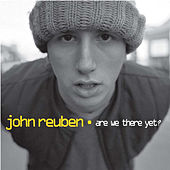 Are We There yet? von John Reuben