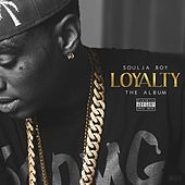 Play & Download Loyalty by Soulja Boy | Napster