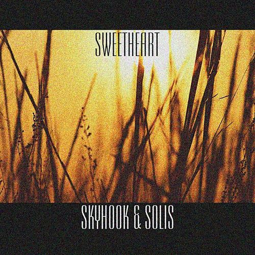 Sweetheart by Skyhook