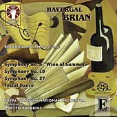 Brian: Symphonies Nos. 5, 19 & 27 by Royal Scottish National Orchestra