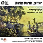 Play & Download Loeffler: Divertissement Espagnol & La Villanelle Du Diable by BBC Concert Orchestra | Napster