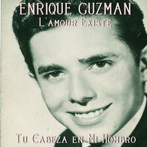 Play & Download Tu Cabeza en Mi Hombro by Enrique Guzman | Napster