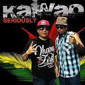 Play & Download Seriously by Kawao | Napster