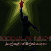 Goodlandia (Remastered) by Jerry Joseph