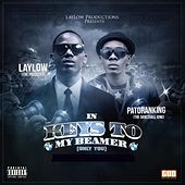 Keys to My Beamer (Only You) [feat. Patoranking] by Lay Low