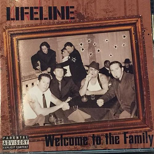 Welcome to the Family by LifeLine