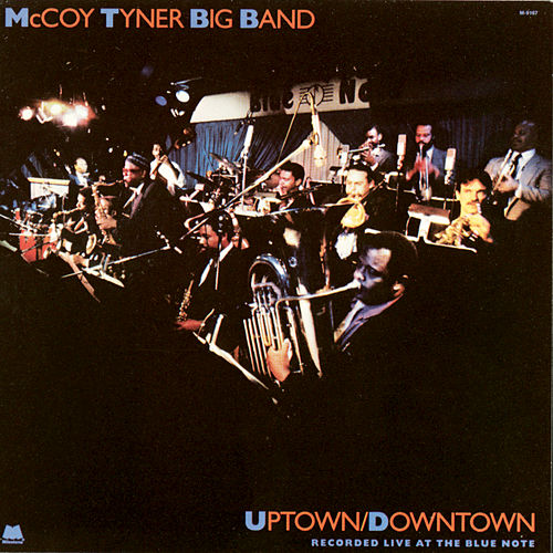 Play & Download Uptown/Downtown by McCoy Tyner | Napster