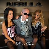 Play & Download Porno Stars by Nebula | Napster