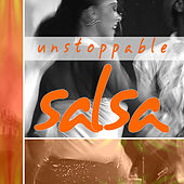 Unstoppable Salsa! by Jack Hallam