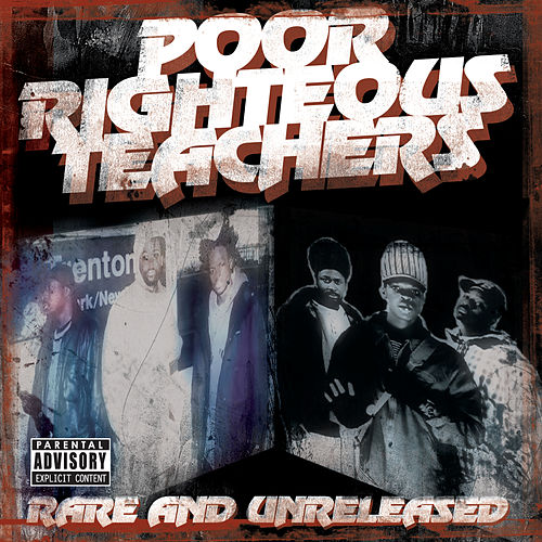 Rare And Unreleased by Poor Righteous Teachers