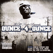 Play & Download Ounce - 4 - Ounce Volume 1 by Various Artists | Napster
