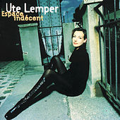 Play & Download Espace Indecent by Ute Lemper | Napster