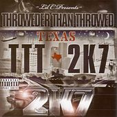 Play & Download Throwder Than Throwed 2k7 by Various Artists | Napster