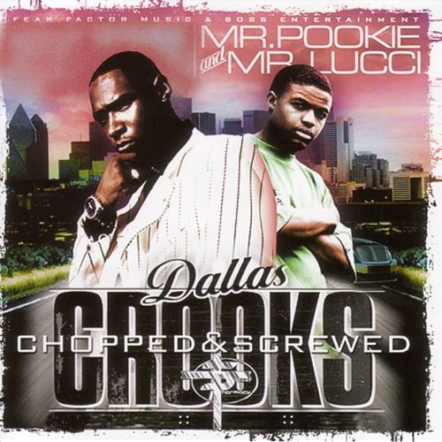 Dallas Crooks (Chopped And Screwed) by Mr. Pookie