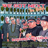 Play & Download We Got Next (Clean) by Various Artists | Napster