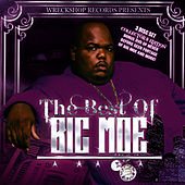Play & Download The Best Of Big Moe by Big Moe | Napster