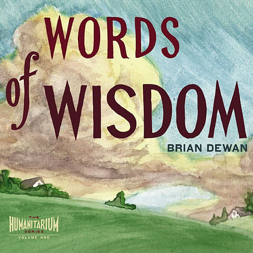 Play & Download Words of Wisdom by Brian Dewan | Napster