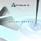 Play & Download Driven Beyond by Arnold G | Napster