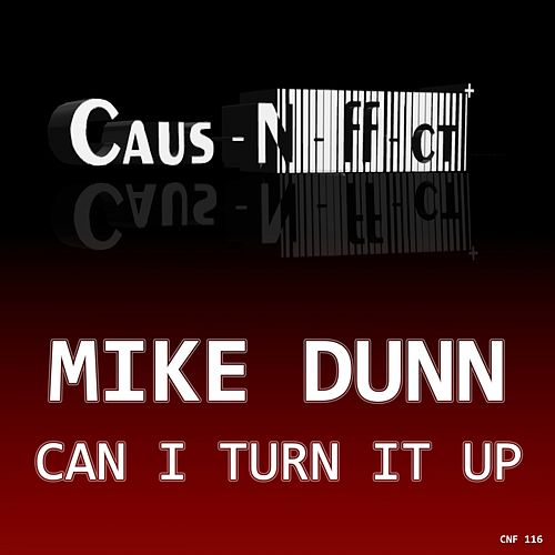 Can I Turn It Up by Mike Dunn
