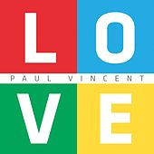 L.O.V.E. by Paul Vincent